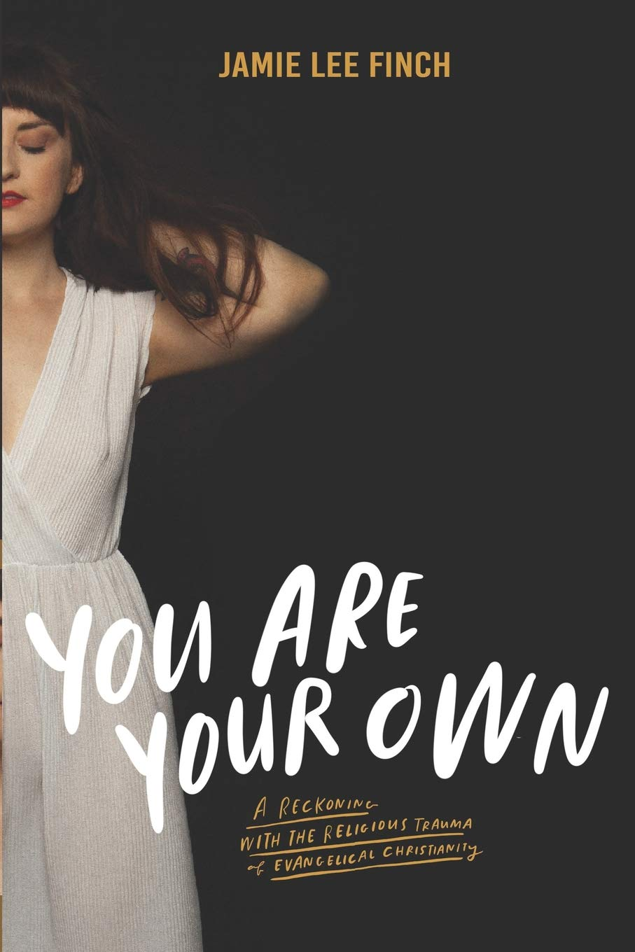 You Are Your Own